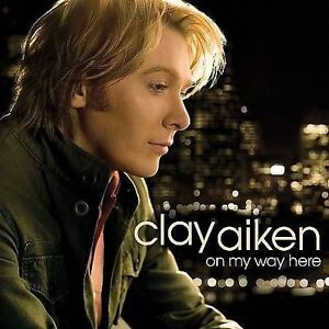 On My Way Here by Clay Aiken (CD, May-20...