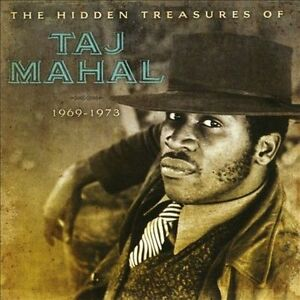 TAJ MAHAL The Hidden Treasures Of Taj Mahal 1969-1973 2CD BRAND NEW