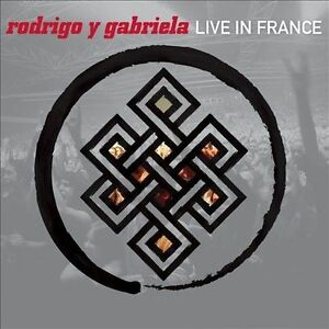 LIVE IN FRANCE CD BY RODRIGO Y GABRIELA  (NEW )