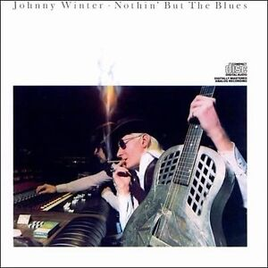 NEW Nothin' But The Blues (Audio CD)