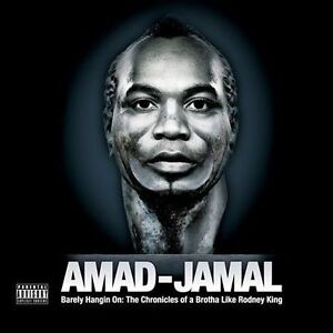 Amad-Jamal Barely Hangin on: the Chronicles of a Br CD