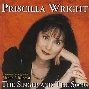 Priscilla Wright-The Singer And The Song CD NEW - $18.59