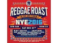 REGGAE ROAST: NEW YEAR'S EVE 2016