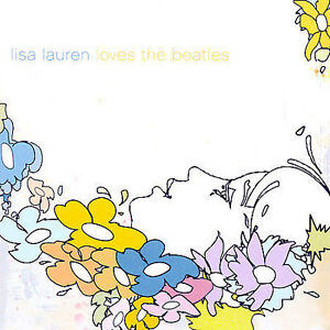 Lisa Lauren Loves the Beatles * by Lisa ...