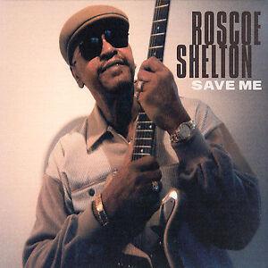 Shelton-Roscoe-Save-Me-0