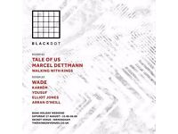 BLACKDOT PRESENTS TALE OF US, MARCEL DETTMANN & MORE.