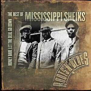Best of the Mississippi Sheiks, Blues & Roots, 20 tracks Historic Recordings, M-