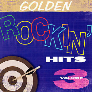 Golden-Rockin-Hits-Vol-3-by-Various-Artists-NEW