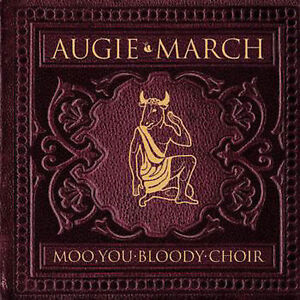 Moo-You-Bloody-Choir-by-Augie-March-CD-Aug-2007-Augie-March