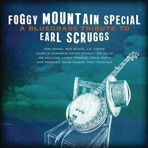 NEW Foggy Mountain Special: A Bluegrass Tribute To Earl Scruggs (Audio CD)