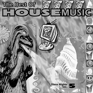 Best of house music disco nights vol 5 by various for House music singers