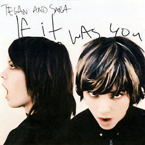 If-It-Was-You-And-Sara-Tegan-New-Sealed-Compact-Disc-Free-Shipping