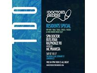 The Doctor's Orders - Residents Special - Hip-Hop, RnB, Soul, Disco, House+