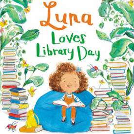 LUNA LOVES LIBRARY DAY WITH JOSEPH COELHO AND FIONA LUMBERS