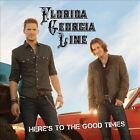 Here's to the Good Times by Florida Georgia Line (CD, 2012, Island (Label))