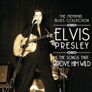 NEW-Memphis-Blues-Collection-Elvis-Presley-The-Songs-That-Drove-Him-Wild
