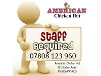 Takeaway Staff Required, Instore staff, Delivery Driver, Chicken & Pizza Staff Full Time Part time.