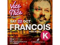 Vice Is Nice presents Francois K