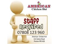 Takeaway Staff Required, Instore staff wanted, Fried Chicken & Pizza Staff Full Time Or Part time.