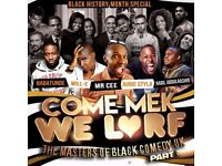Come Mek We Larf - The Masters of Black Comedy Part 3, Enfield, Millfied