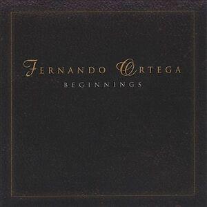 NEW Fernando Ortega - Beginnings (Audio CD)