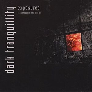 Dark Tranquillity - Exposures: In Retrospect & Denial New Cd
