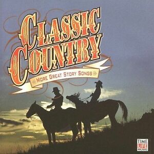 Classic-Country-More-Great-Story-Songs-Good