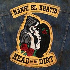 Hanni El Khatib-Head In The Dirt VINYL NEW