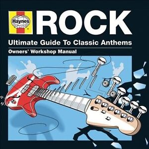 Haynes Ultimate Guide to Classic Anthems: Rock by Various Artists (Sony  Music)