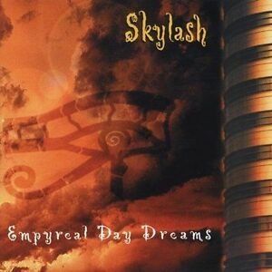 Empyreal Day Dreams - Skylash (1900, CD NEW)