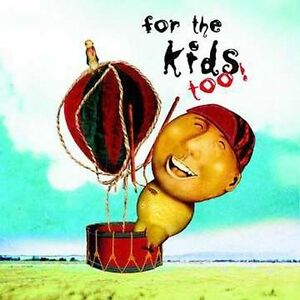 For-the-Kids-Too-by-Various-Artists-CD-Jan-2006-Nettwerk-America