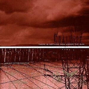 There Is Nothing New Under the Sun 1999 by Coalesce