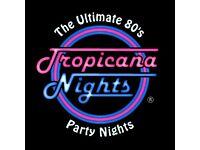 Tropicana Nights on 25th November 2016