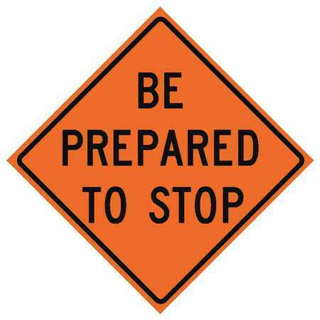 Eastern Metal Signs And Safety 669-C/36-Rvfo-Bp Traffic Sign,Be Prepared To
