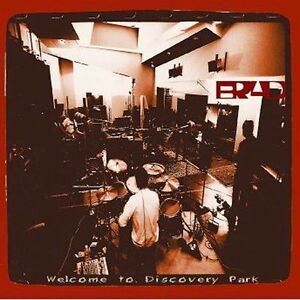 BRAD - Welcome To Discovery Park - CD NEW/SEALED Pearl Jam
