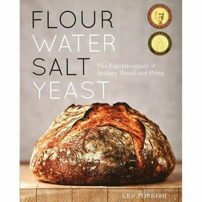 Flour Water Salt Yeast: The Fundamentals of Artisan Bread and Pizza PDF