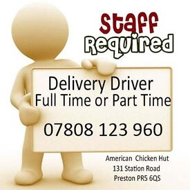 Staff required Delivery Drivers job, takeaway staff wanted , restaurant Part time & Fulltimejob