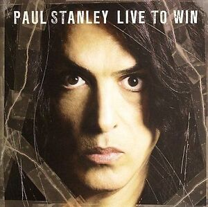 PAUL-STANLEY-LIVE-TO-WIN-KISS