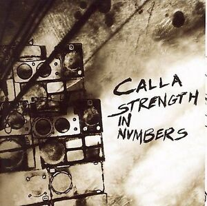 Strength in Numbers * by Calla (CD, Feb-2007, Beggars Banquet)SEALED