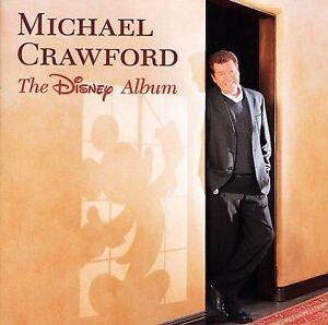 The-Disney-Album-by-Michael-Crawford-Vocals-CD-Apr-2001-Walt-Disney