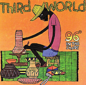 THIRD WORLD 96° In The Shade CD BRAND NEW 96 Degrees