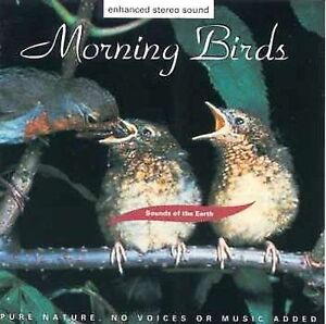 Sounds of the Earth: Morning Birds by So...