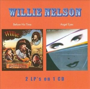 WILLIE-NELSON-Before-His-Time-Angel-Eyes-2-LPS-on-1-CD-SEALED