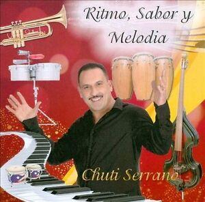 Chuti Serrano-Ritmo, Sabor y Melodia  (US IMPORT)  CD NEW