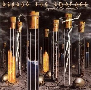 Against the Elements by Beyond the Embrace (CD, May-2002, Metal Blade)