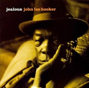John Lee Hooker-Jealous [remastered] (Bonus Tracks) CD NEW
