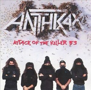 ANTHRAX Attack Of The Killer B's CD BRAND NEW