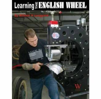 LEARNING THE ENGLISH WHEEL Author William H. Longyard 97819358288 North Brighton Holdfast Bay Preview