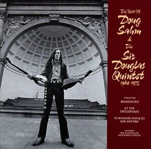 NEW The Best of Doug Sahm & the Sir Douglas Quintet 1968-1975 (Audio CD)