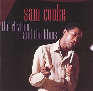 The Rhythm and the Blues by Sam Cooke (CD, Oct-1995, BMG (distributor))